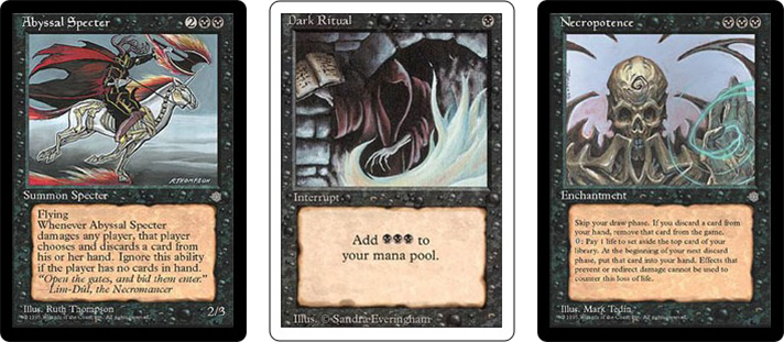 Abyssal Specter, Dark Ritual, Necropotence